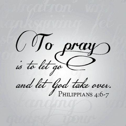 To Pray Is To Let God TakeOver