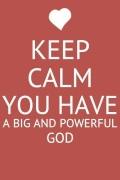 calm big God