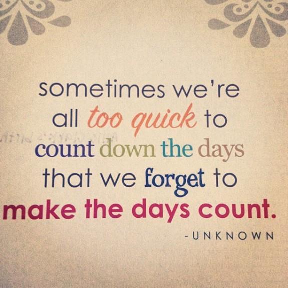 make days count