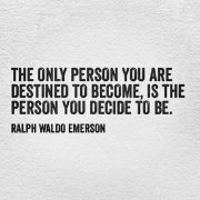 the only person you become