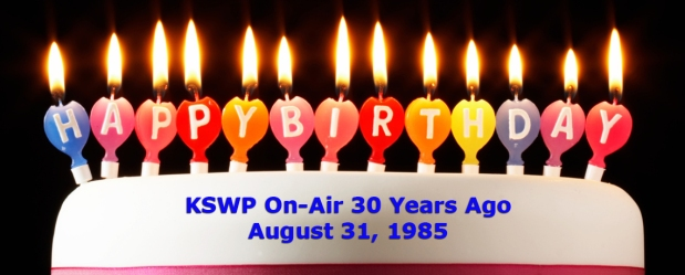 Happy Birthday KSWP, 30 Years!