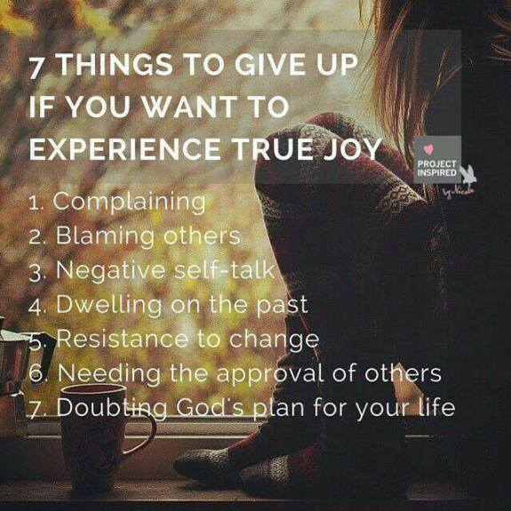 7 Things To Give Up For True Joy