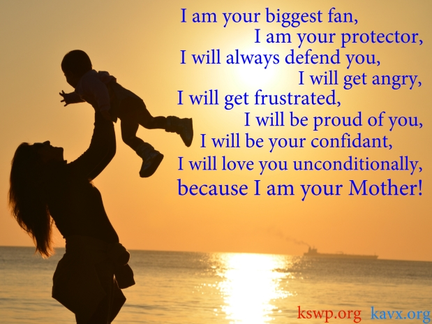 I am yourMother