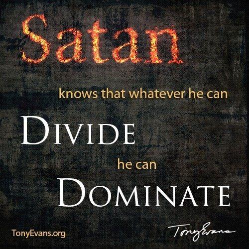 Satan Divides, GodMultiplies