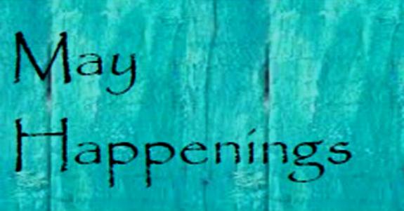 May Happenings