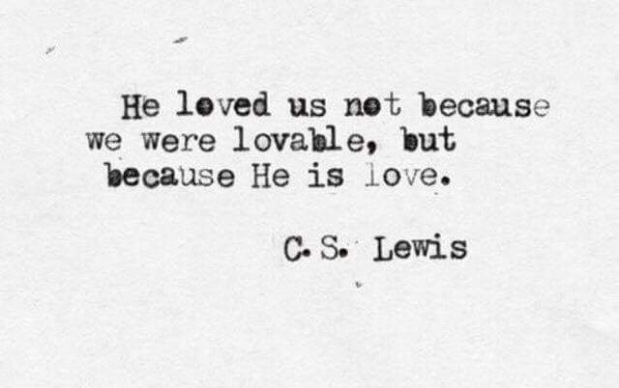 He Loved Us, Because