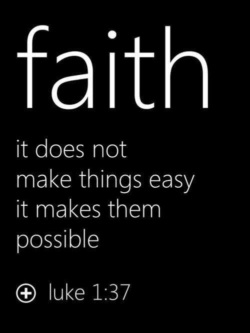 Faith, not Easy, but Possible