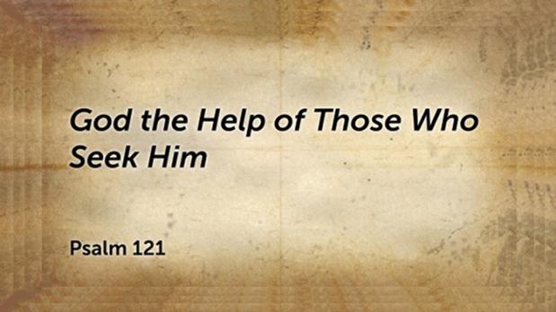God the Help of Those Who SeekHim